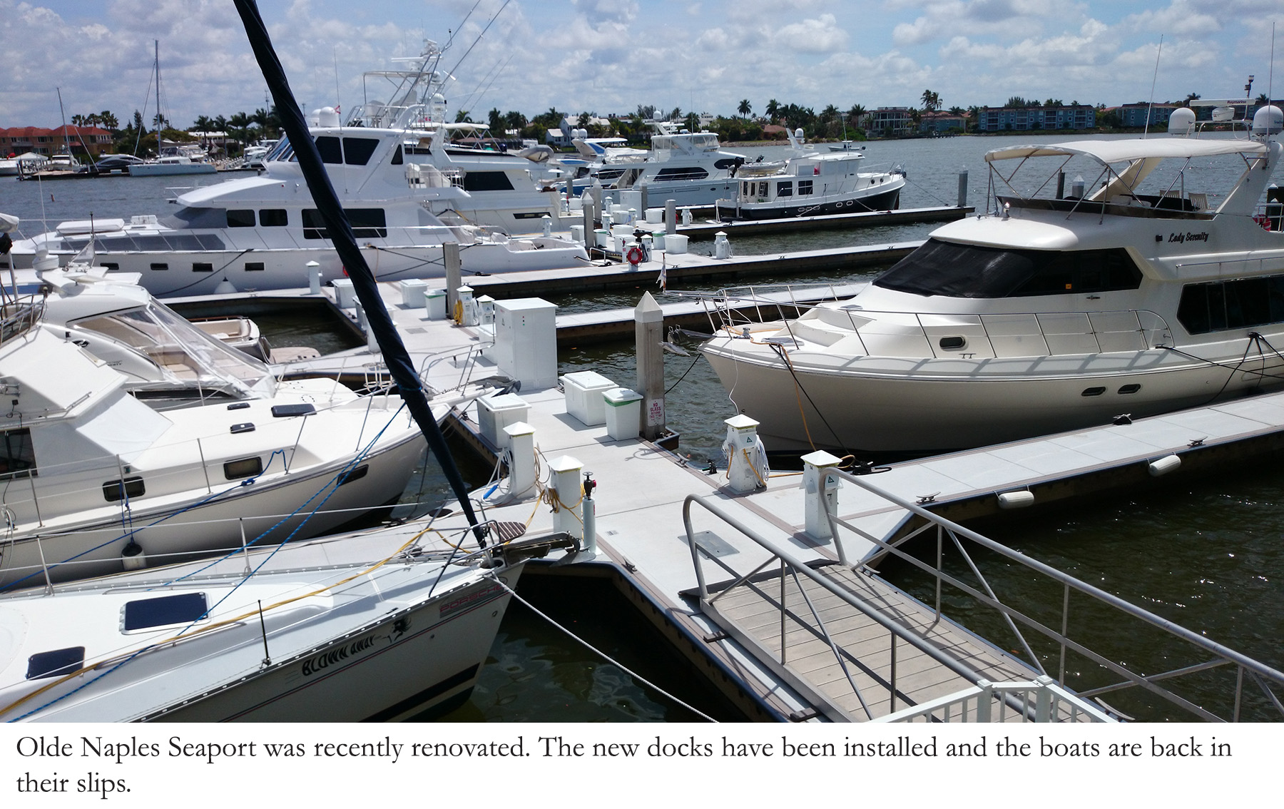 Concrete floating docks were recently install at Olde Naples Seaport