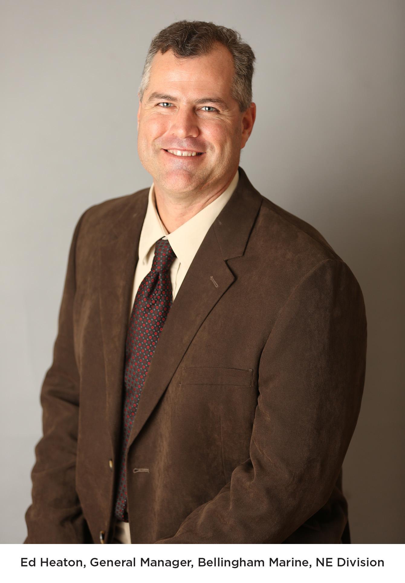 Ed Heaton, General Manager, Bellingham Marine NE Division